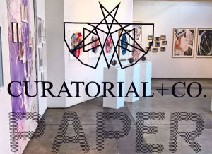 Curatorial+Co. PAPER Show
