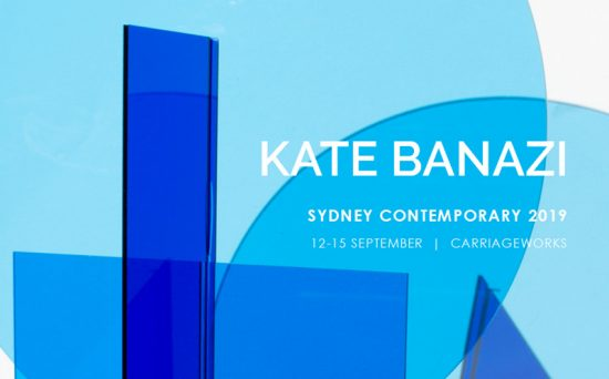 Kate Banazi - Sydney Contemporary